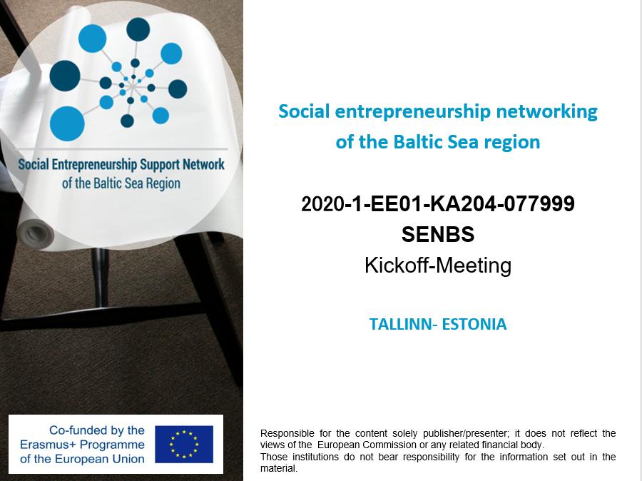 """Kontynuacja projektu Erasmus+ """"Rozwój sieci podmiotów działających na rzecz społecznej przedsiębiorczości i możliwości edukacyjnych w regionie Morza Bałtyckiego"""" SENBS2020"""